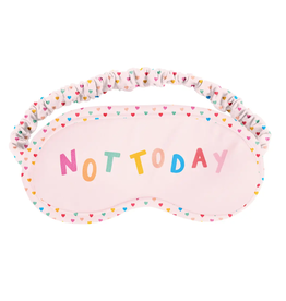 Talking Out Of Turn Not Today Sleep Mask