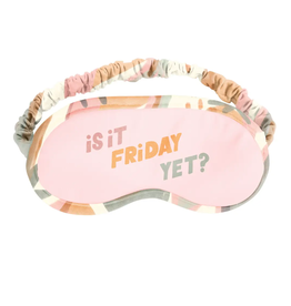 Talking Out Of Turn Is It Friday Yet Sleep Mask