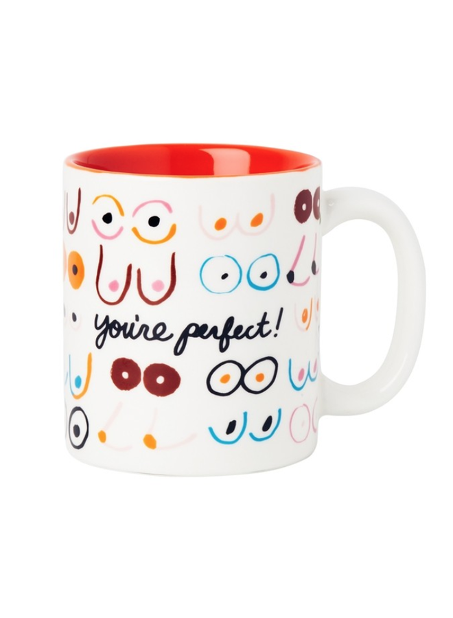 Boobs You're Perfect Mug