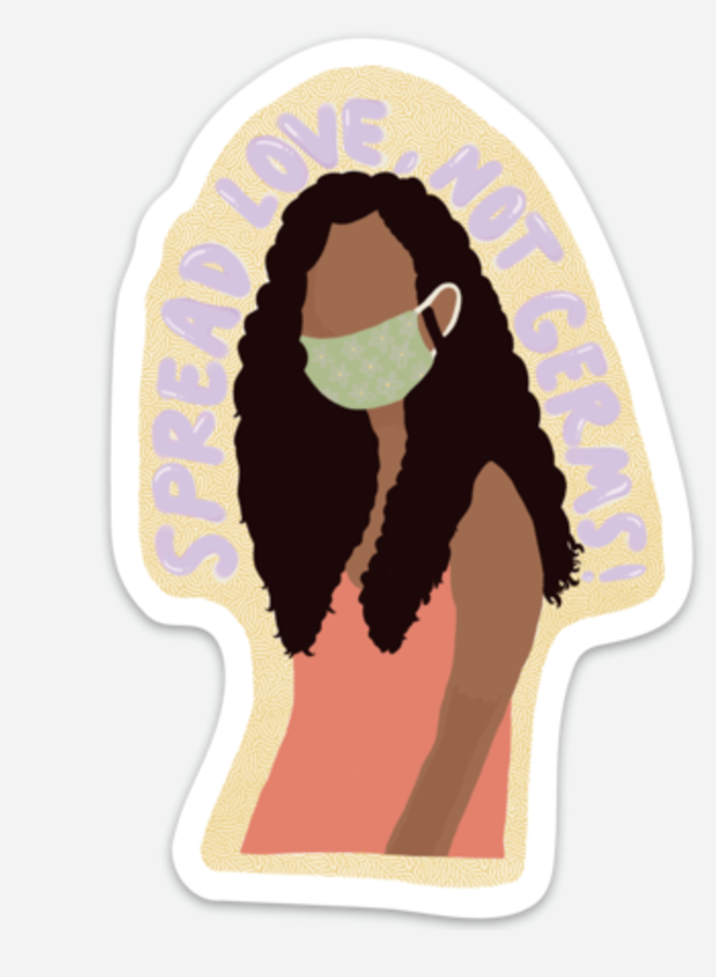 Spread Love, Not Germs Sticker