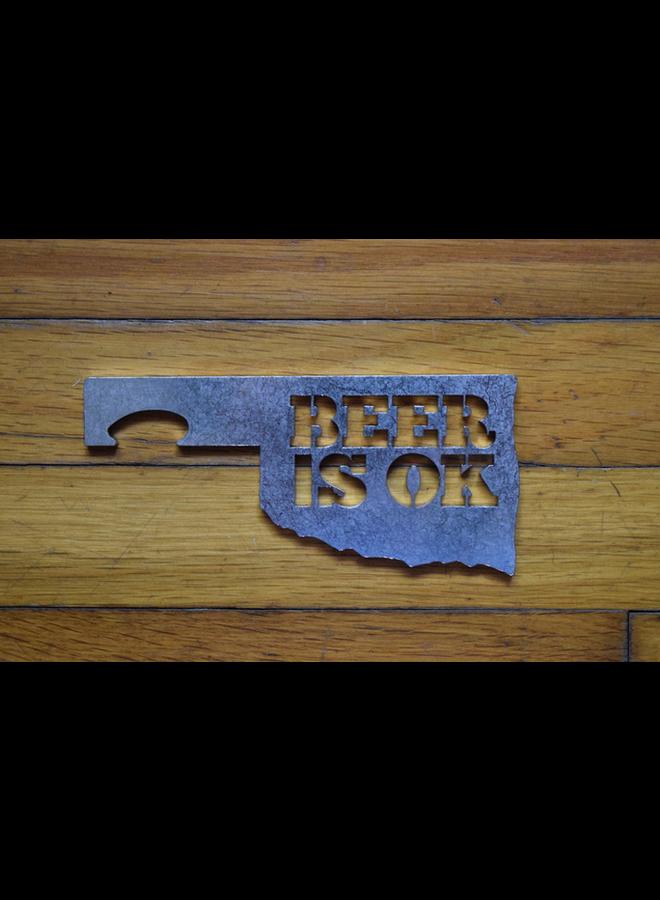 Beer Is OK Bottle Opener