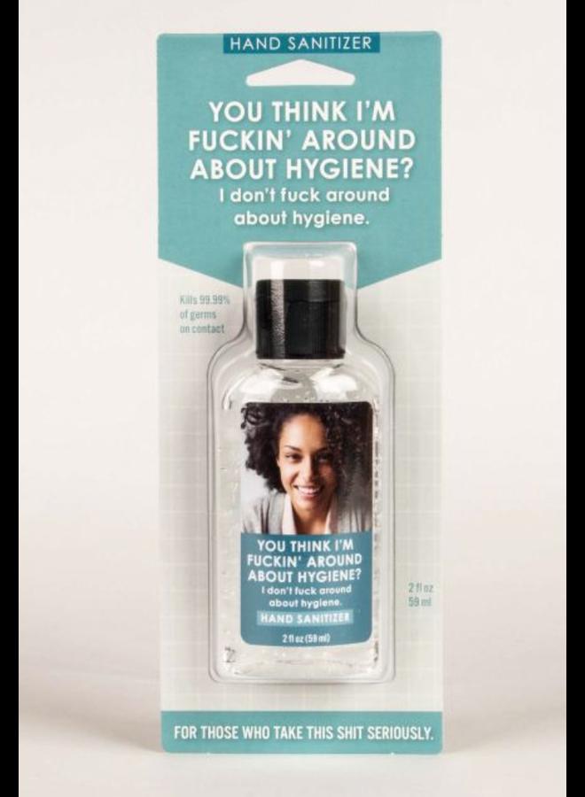 Fuckin Around Hand Sanitizer