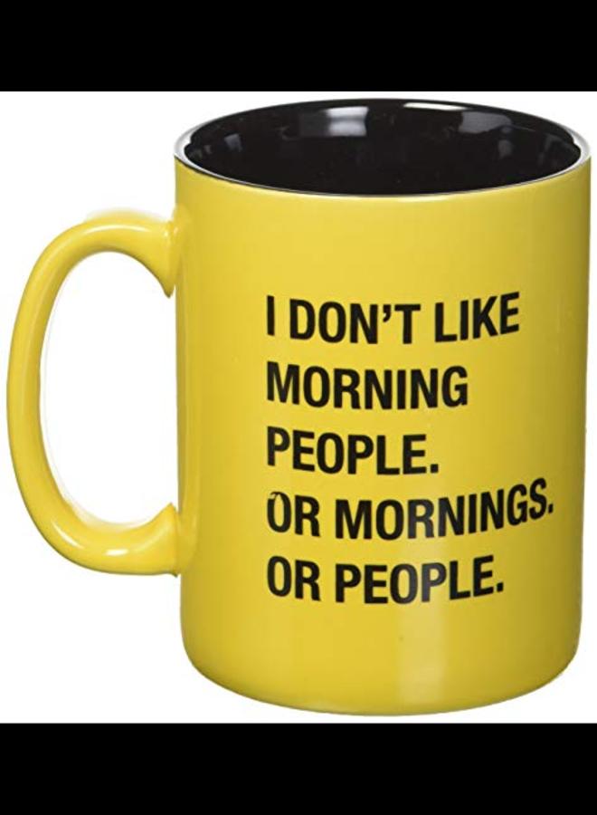 I Don't Like Morning People Mug