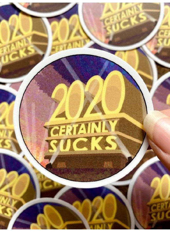 2020 Certainly Sucks Sticker