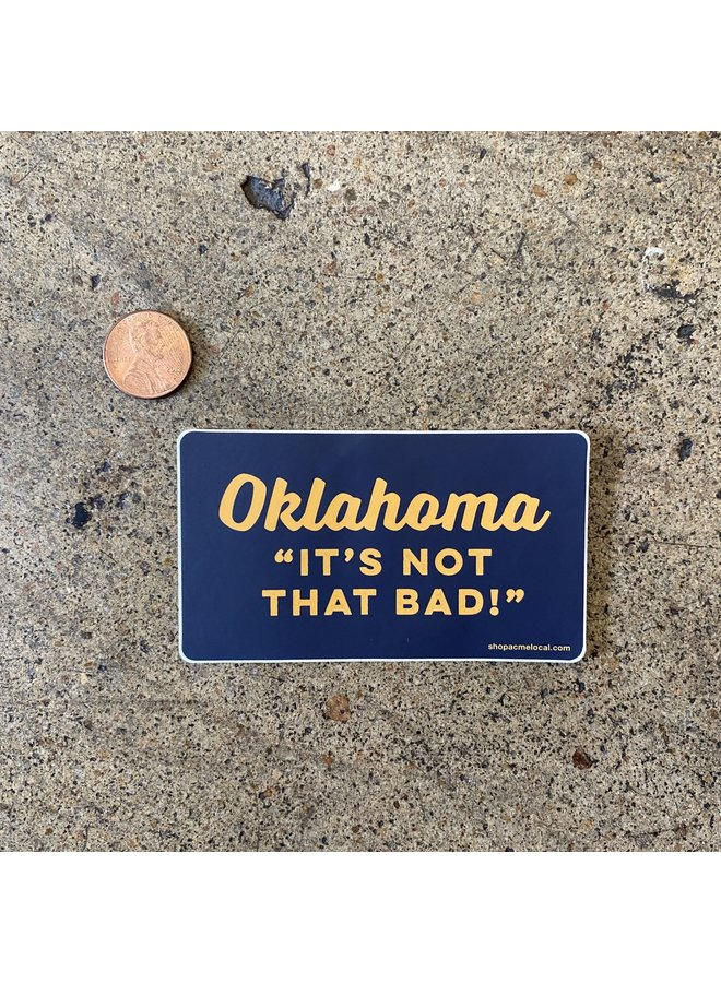 Oklahoma Not That Bad Navy Outline Sticker