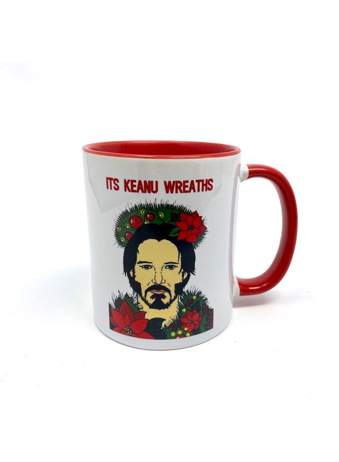 It's Keanu Wreaths Mug