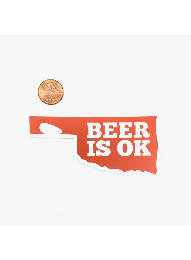 Beer Is OK Sticker