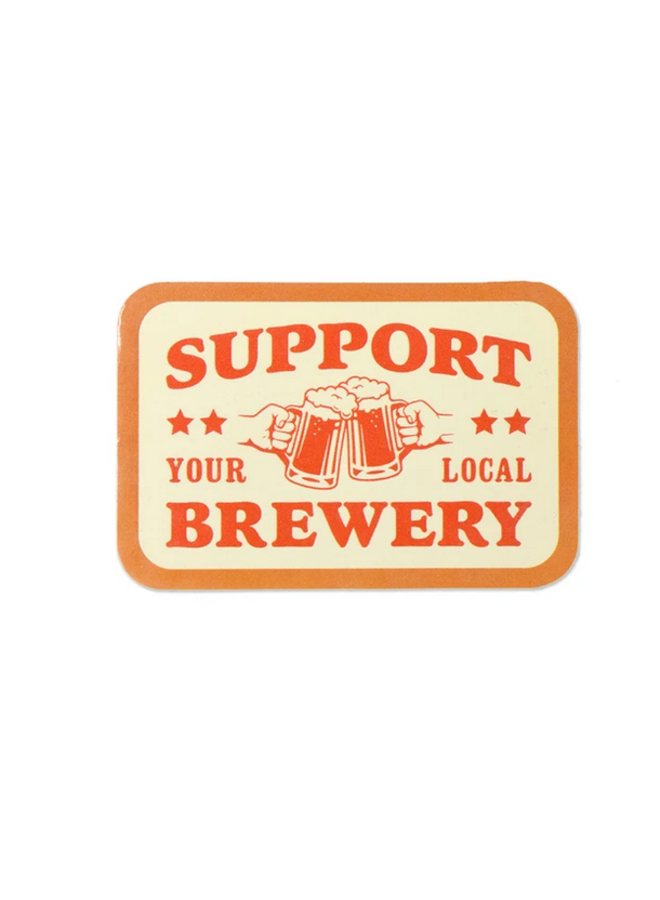 Support Your Local Brewery Sticker
