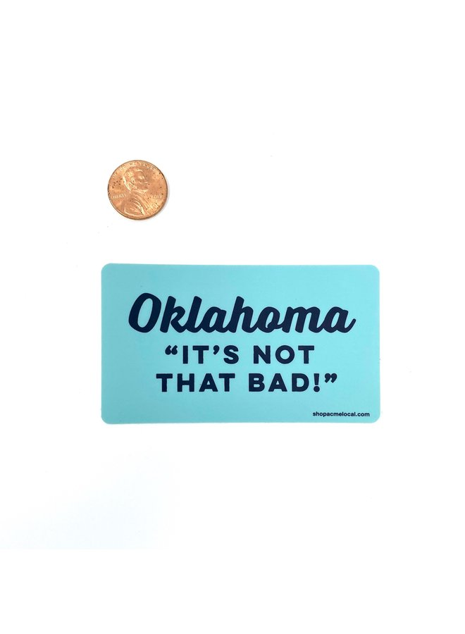 Oklahoma Not That Bad Cyan Outline Sticker