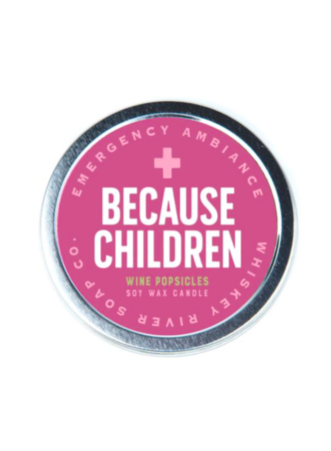 Because Children Candle Tin
