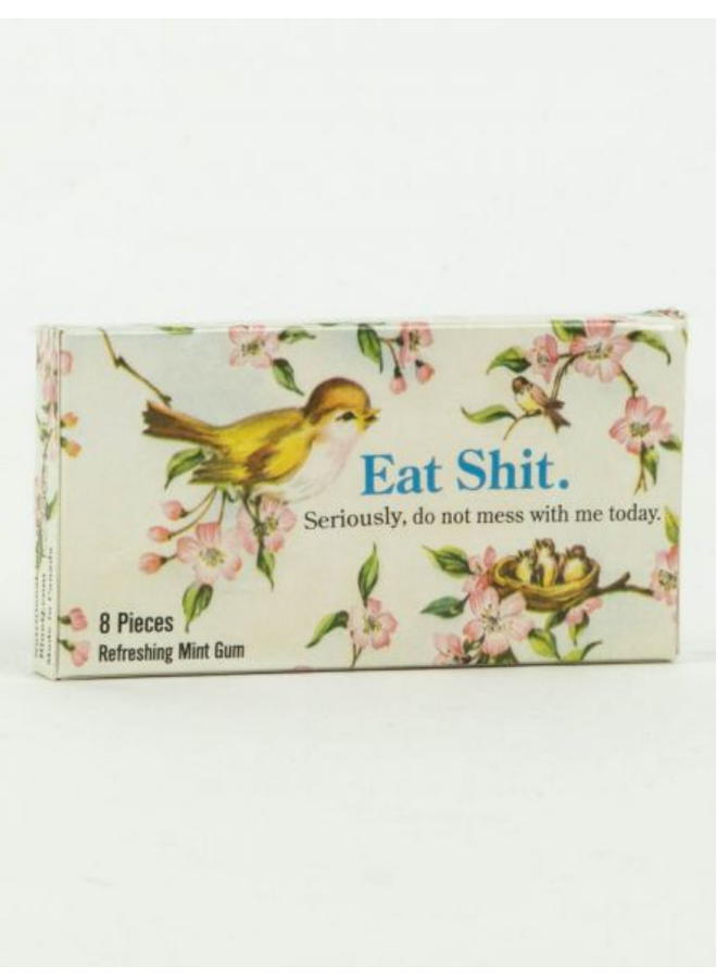 Eat Shit Gum