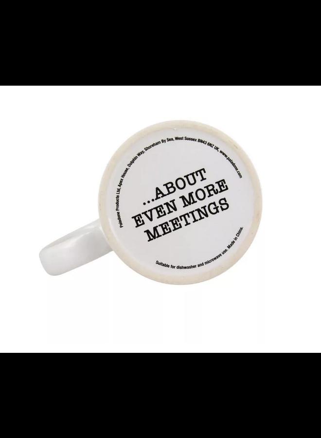 I Love Meetings Mug