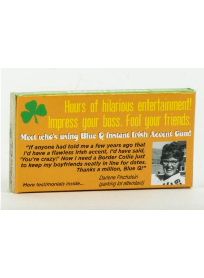 Instant Irish Accent Gum