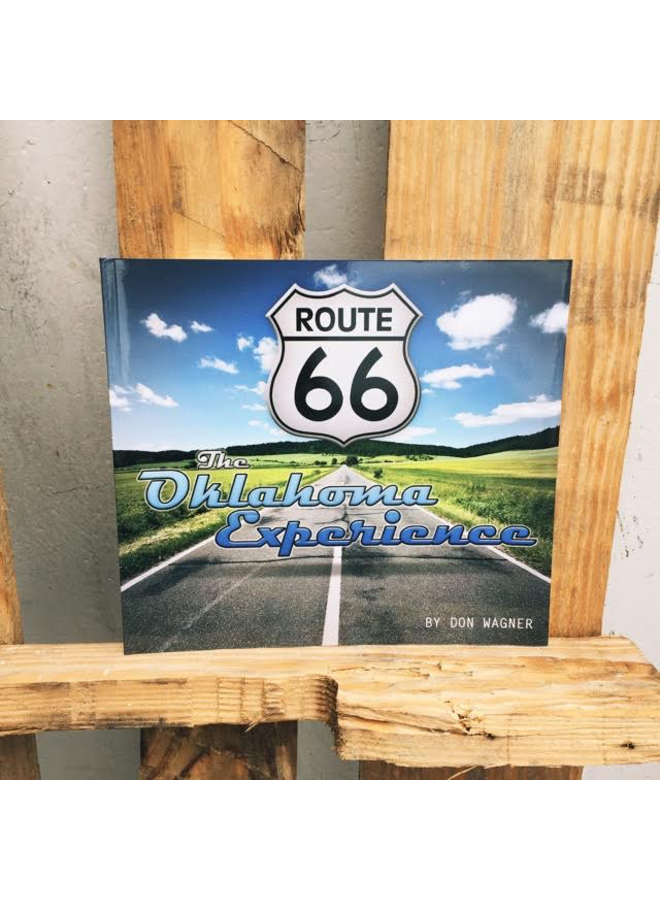 Route 66, The Oklahoma Experience