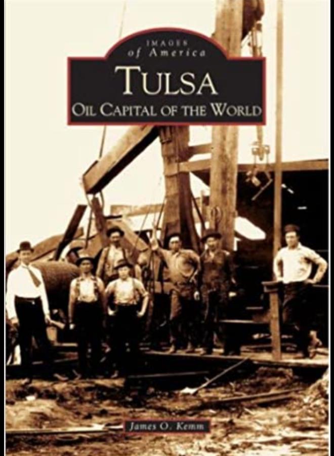 Tulsa Oil Capital of the World