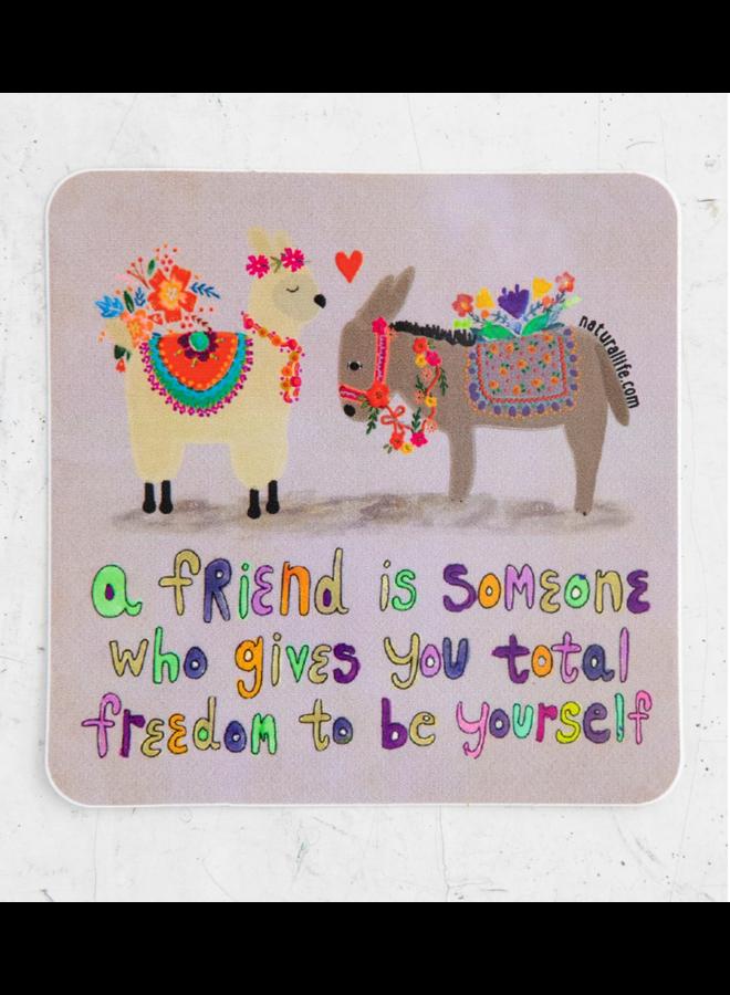 A Friend Is Someone Sticker