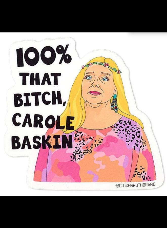 100% That Bitch Carole Baskin Sticker