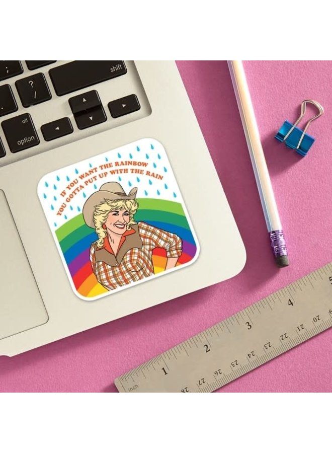 If You Want the Rainbow Dolly Sticker