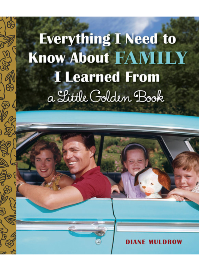 Everything I Need To Know About Family Golden Book