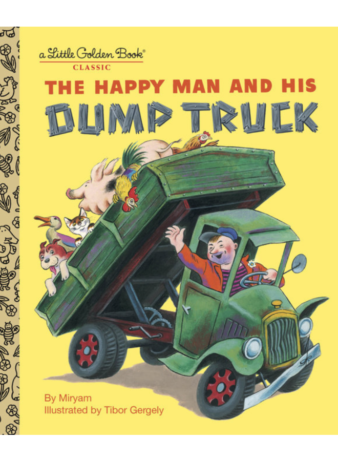 The Happy Man and His Dump Truck Golden Book