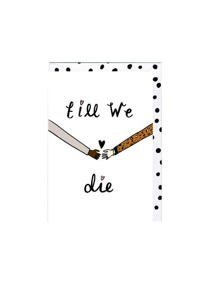 Till We Die Card