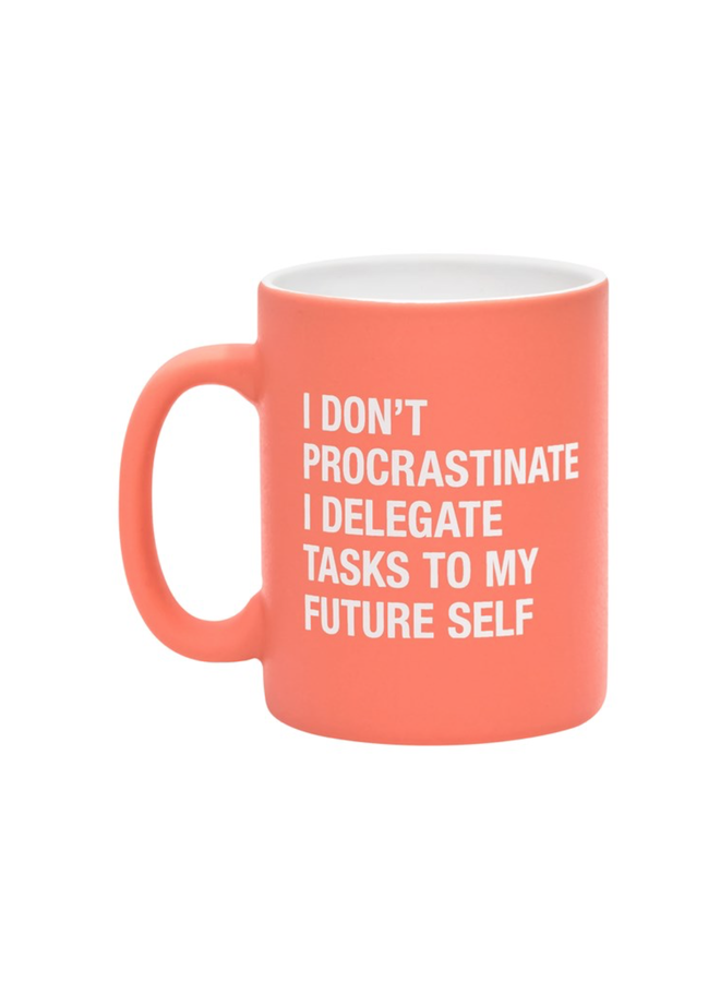 I Don't Procrastinate Mug