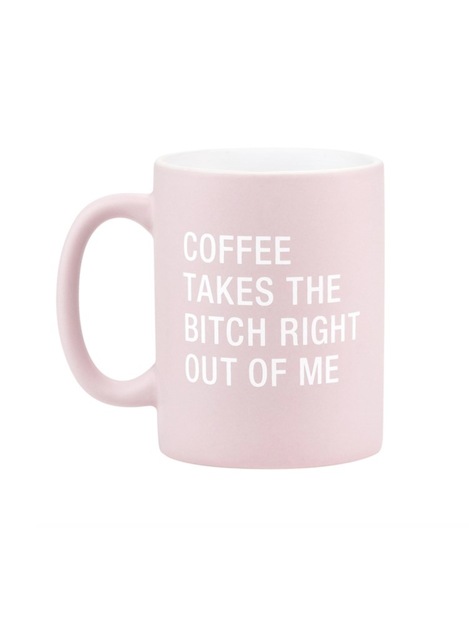 Takes The Bitch Mug
