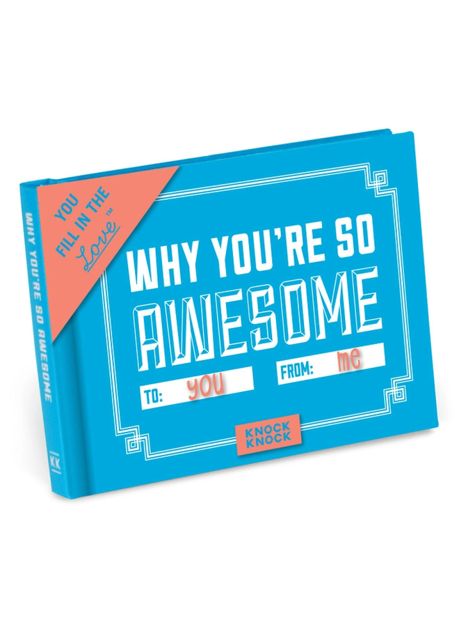 Why You Are So Awesome Fill In Book
