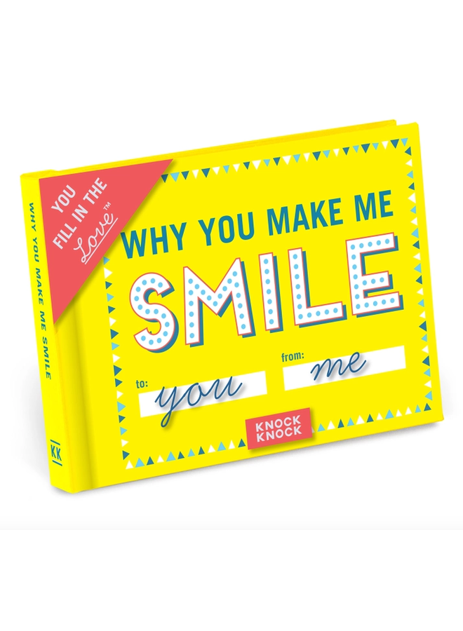 Fill-In-The-Love: Why You Make Me Smile