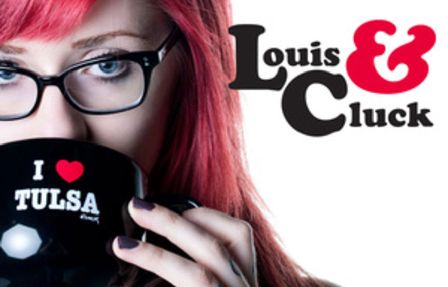 Louis & Cluck