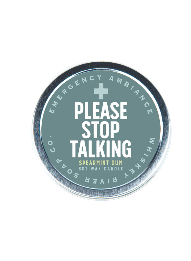 Please Stop Talking Candle Tin