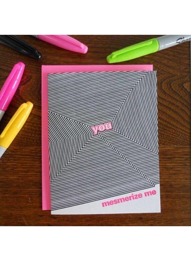 You Mesmerize Me Card