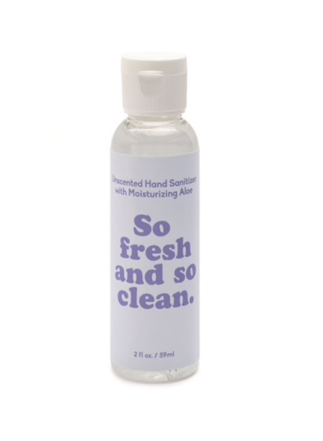 2 oz Hand Sanitizer: So Fresh And So Clean