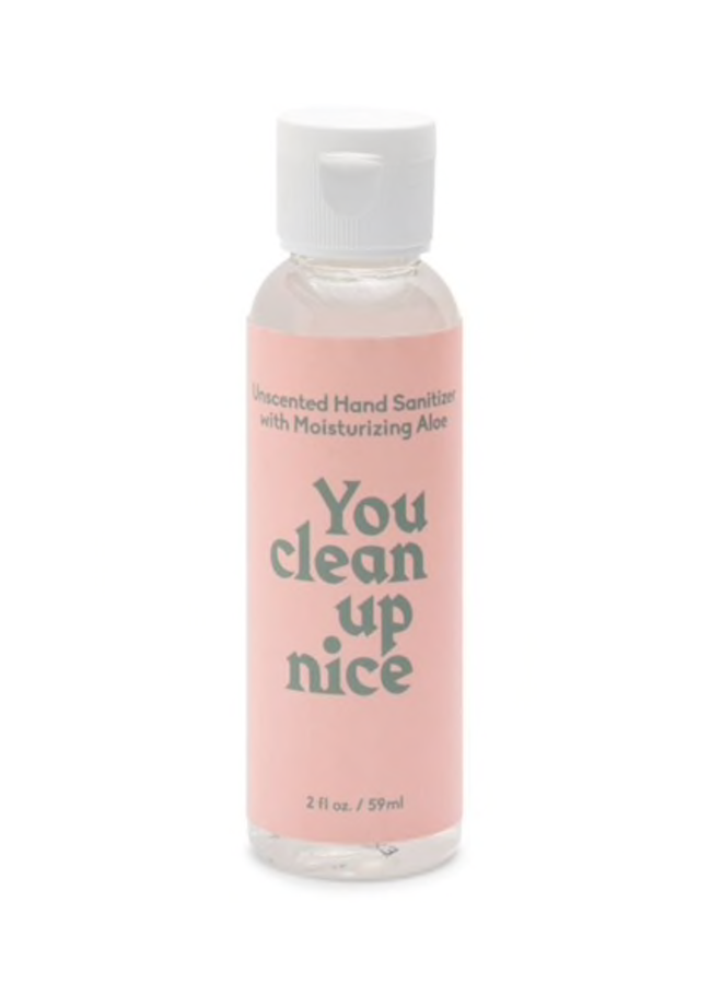 2 oz Hand Sanitizer: You Clean Up Nice