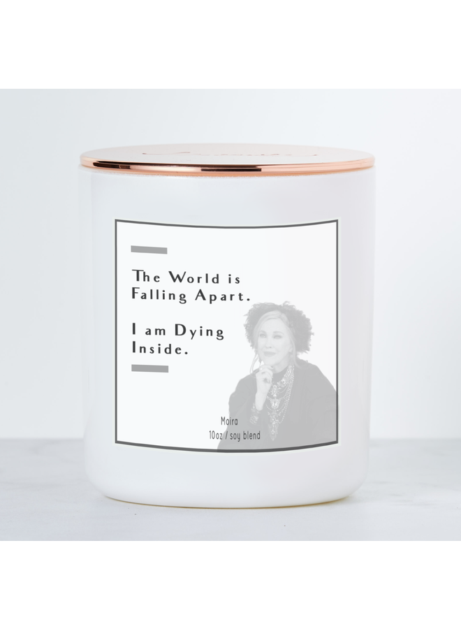 The World Is Falling Apart Moira Rose Candle