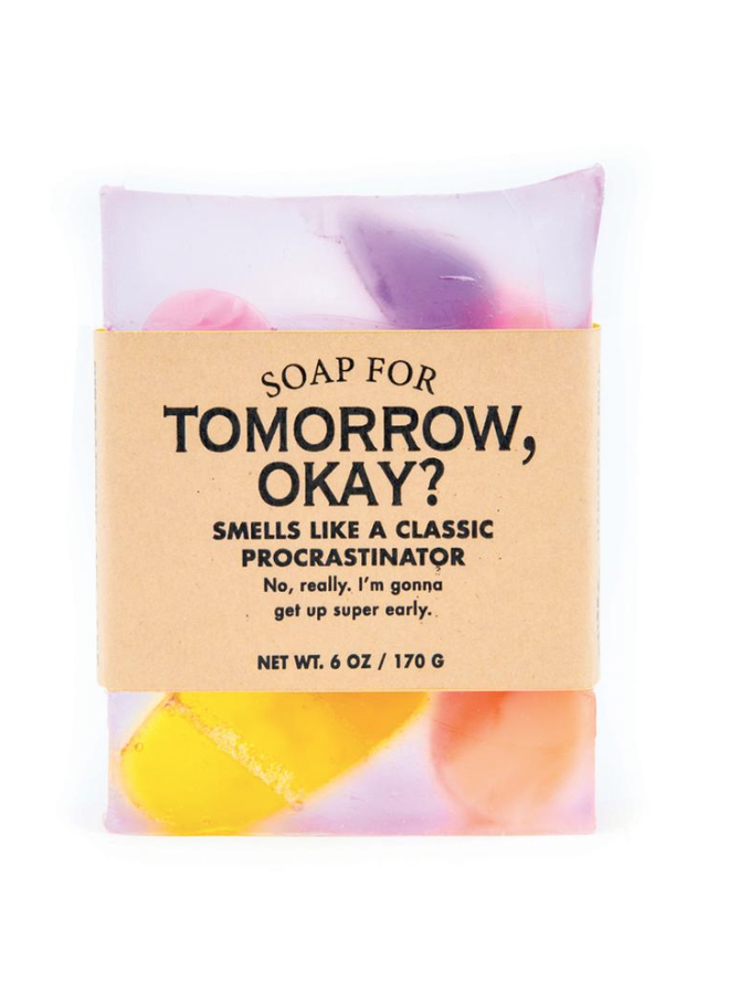 Tomorrow Okay Soap