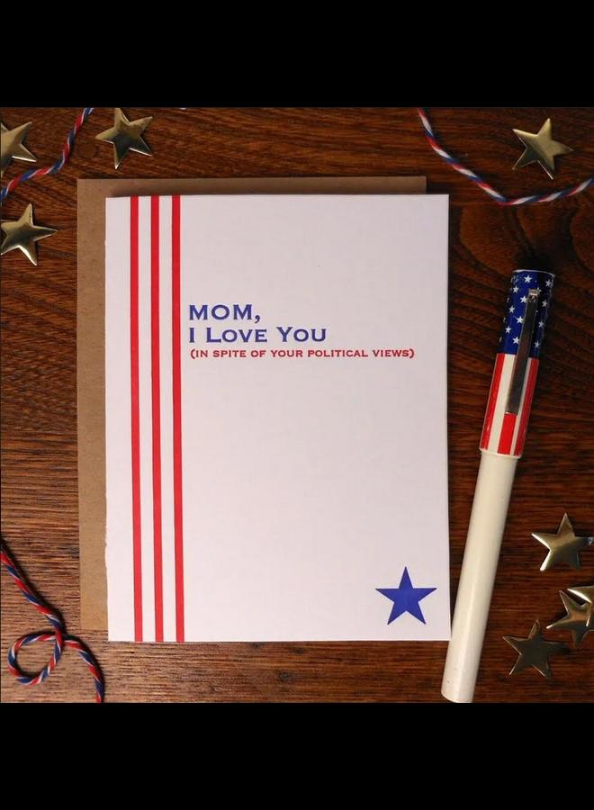 Mom Political Views Card