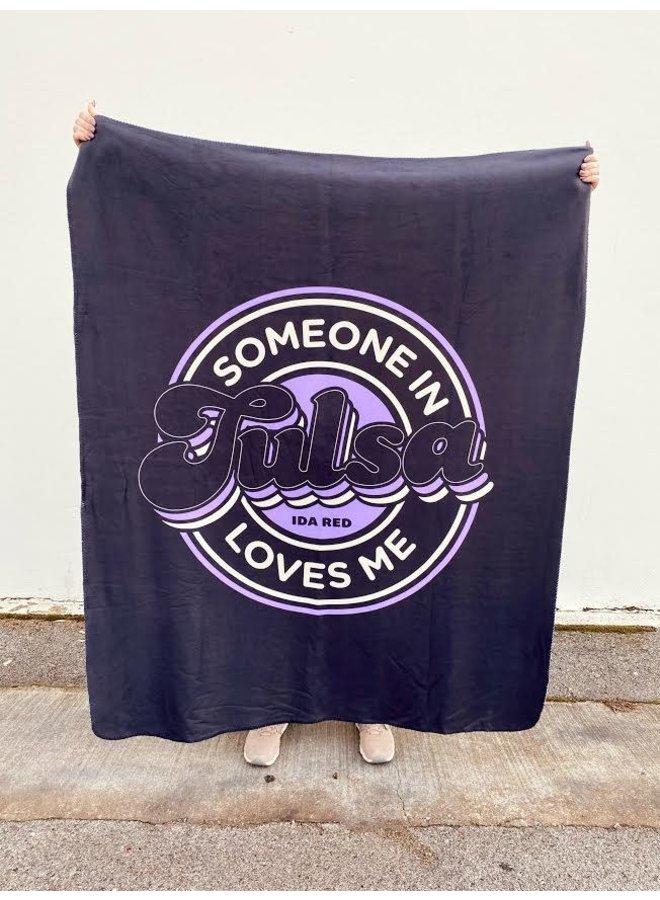 Someone In Tulsa Loves Me Blanket - Lavender