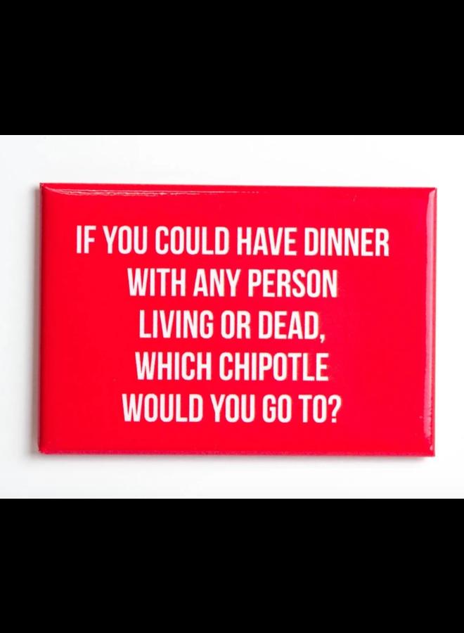 Could Have Dinner Magnet