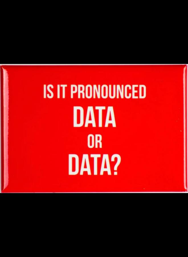 Data Or Data Magnet