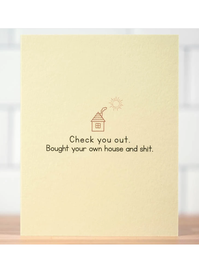Bought Your Own House Card
