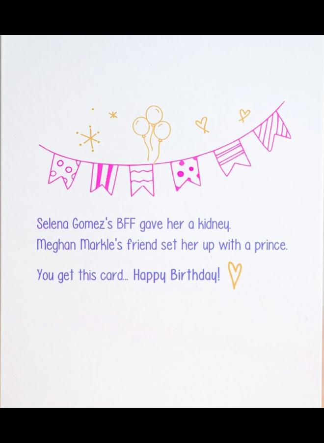 Selena And Meghan Card