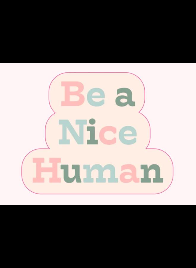 Be A Nice Human Sticker-TOOT