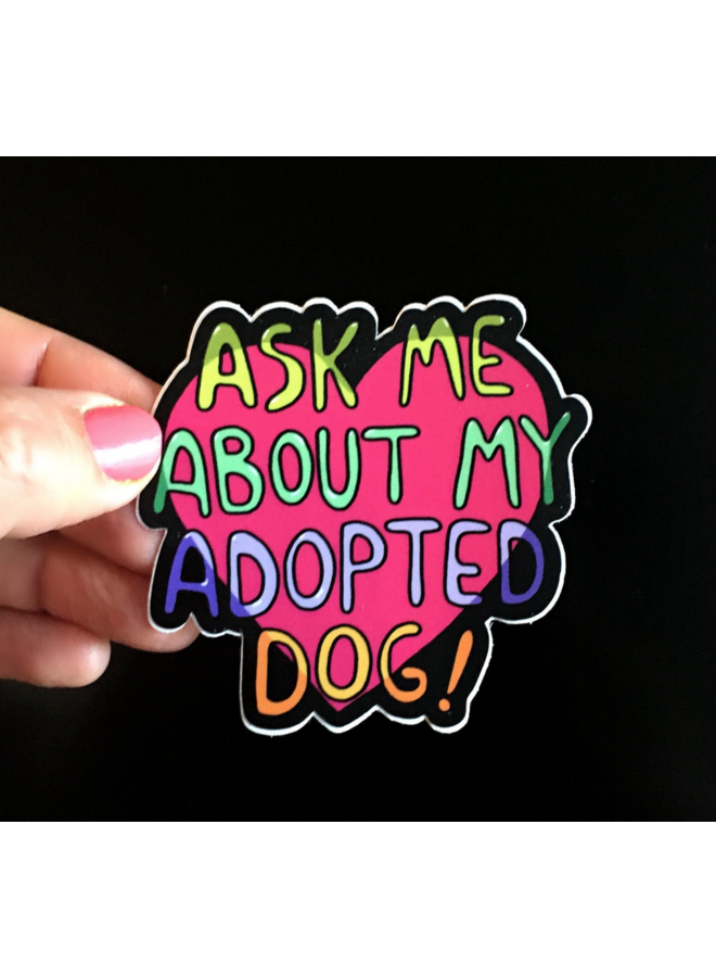 Adopted Dog Sticker