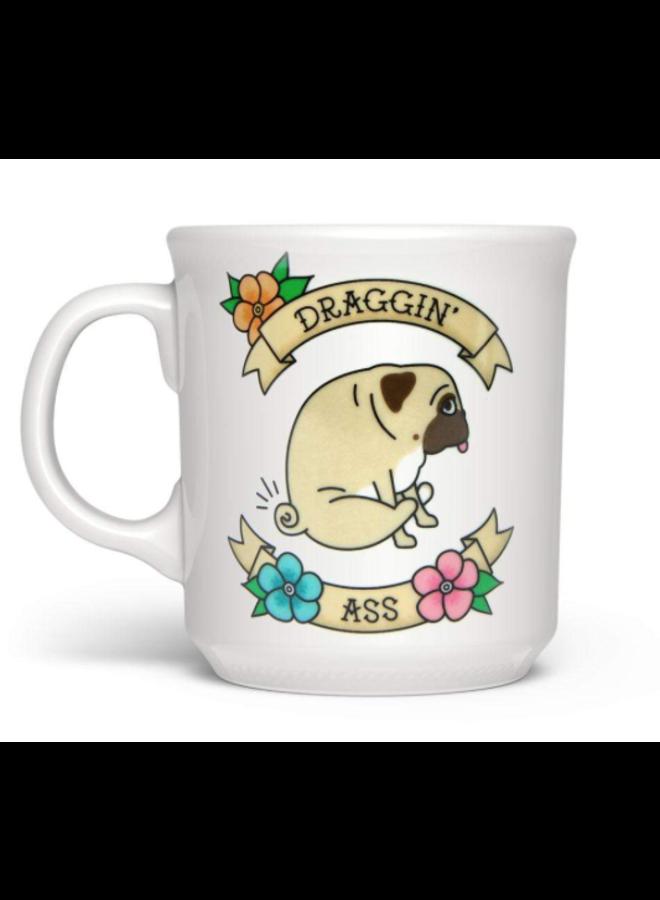 Draggin Ass Mug