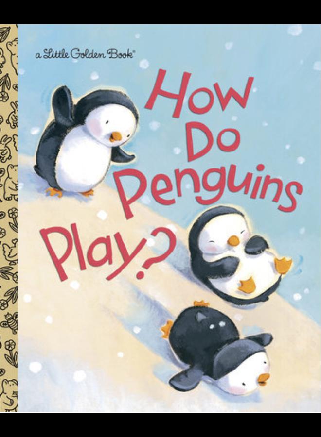 How Do Penguins Play