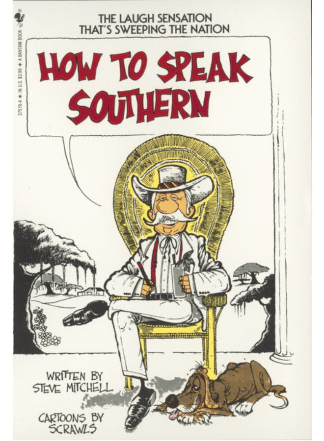 How To Speak Complete Southern