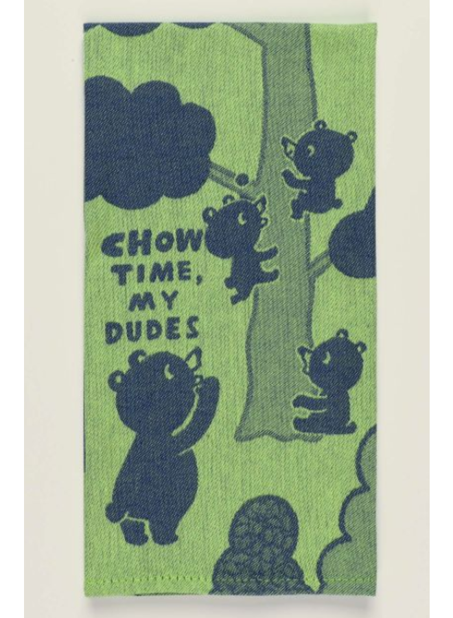 Chow Time My Dudes Dish Towel