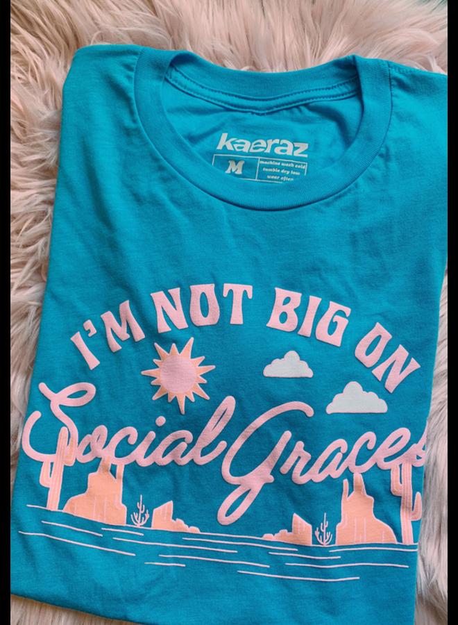 Social Graces Tshirt