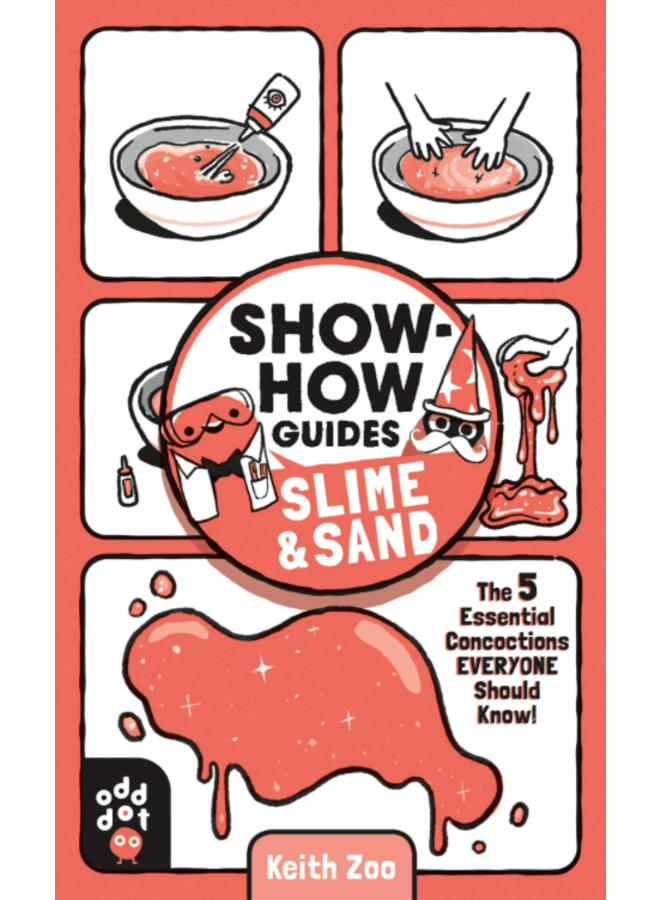 Show How Guides: Slime and Sand